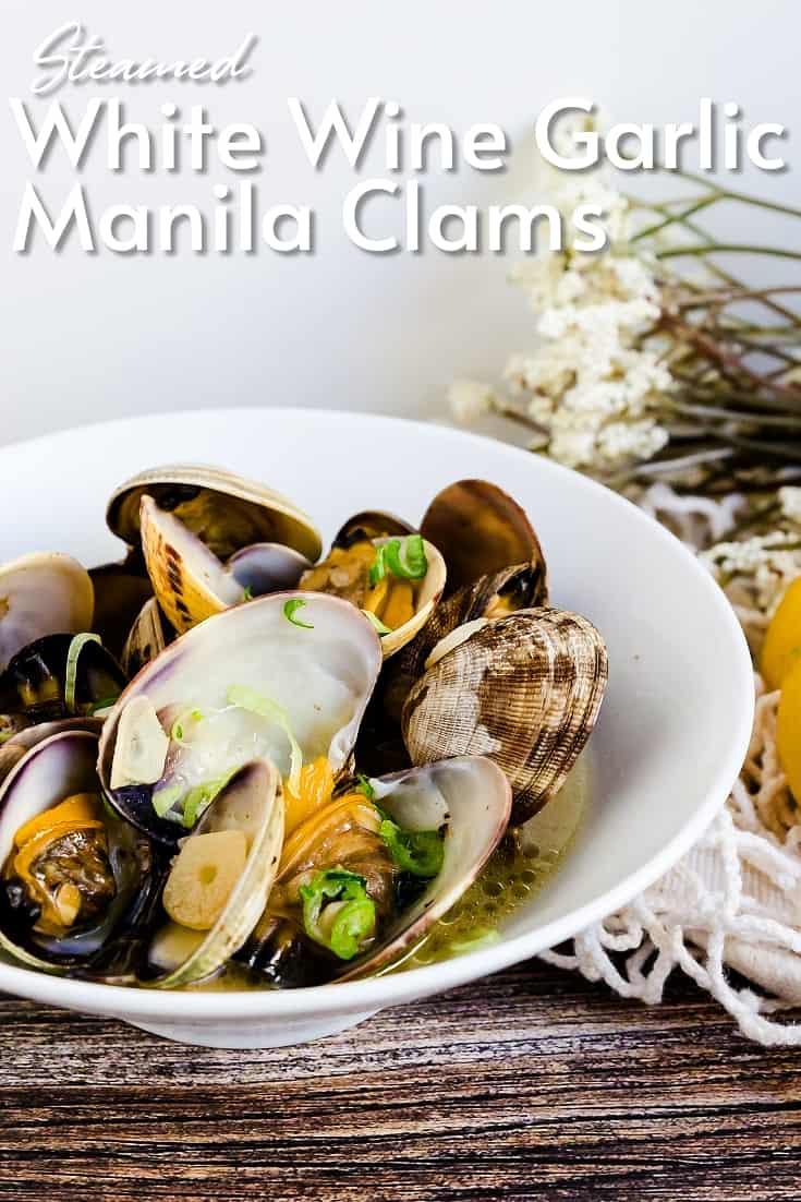 White Wine Garlic Manila Clams