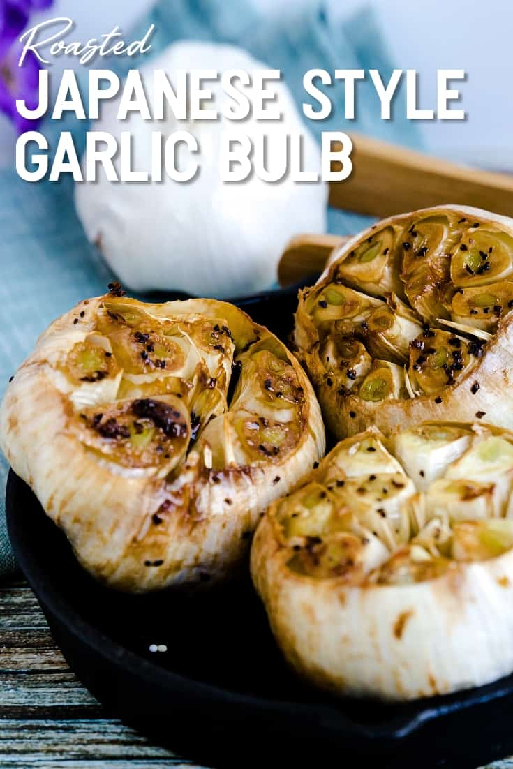 Japanese Style Roasted Garlic Bulb