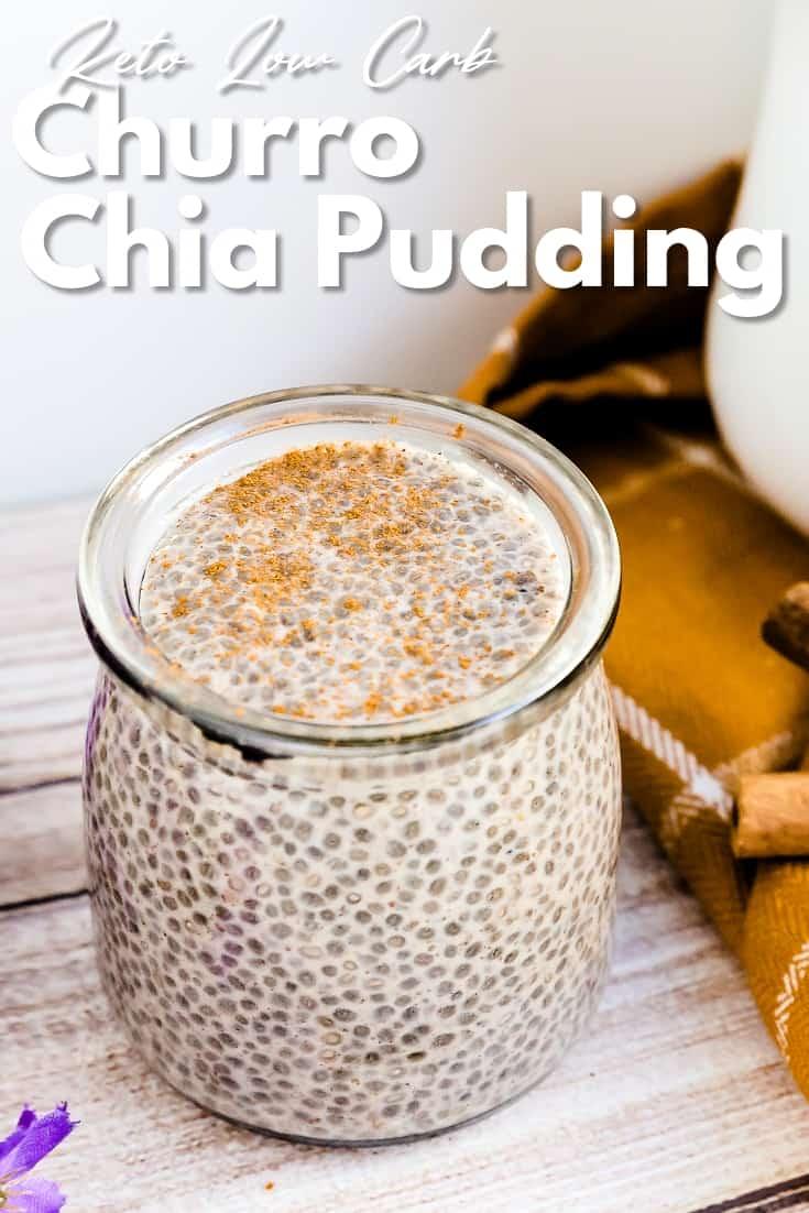 Keto Low Carb Churro Chia Pudding