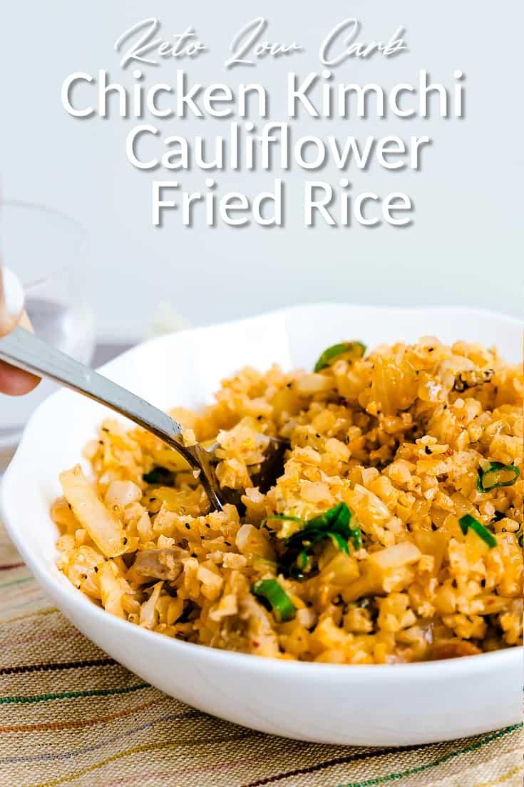 Keto Low Carb Chicken Kimchi Cauliflower Fried Rice