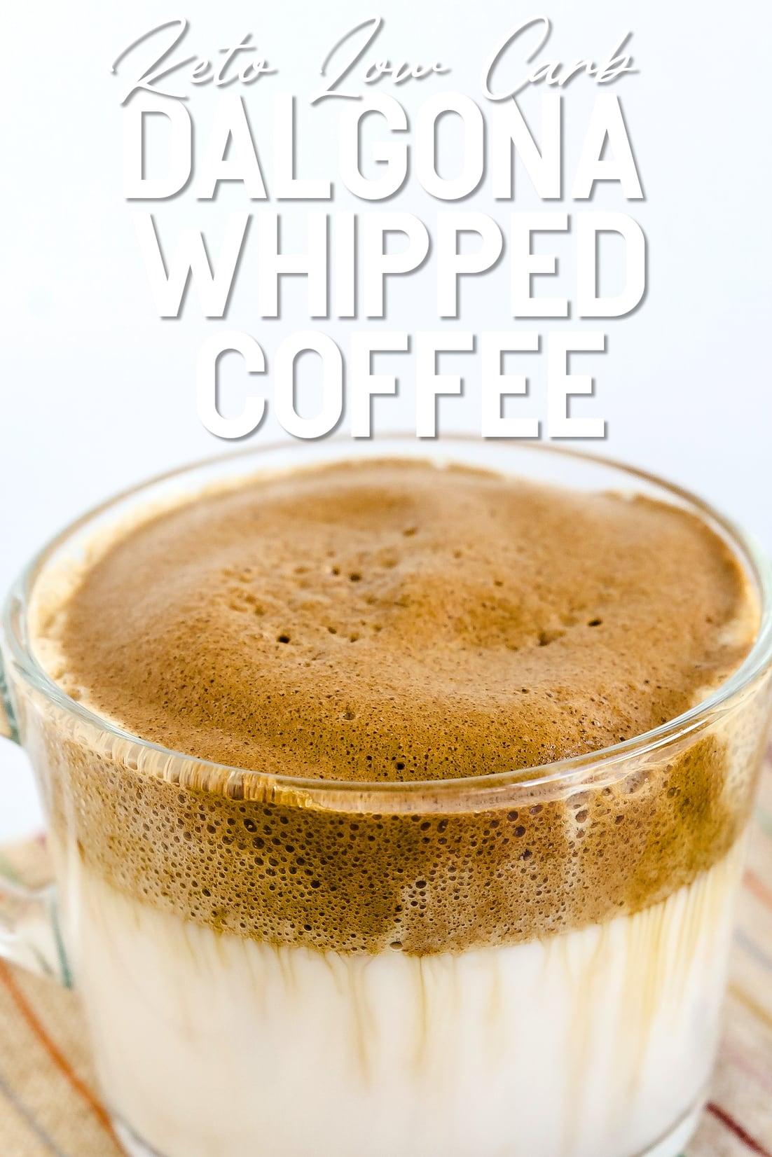Keto Dalgona Coffee served in a glass cup