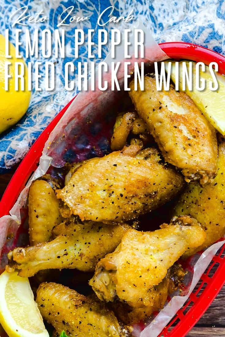 Keto Low Carb Lemon Pepper Fried Chicken Wings