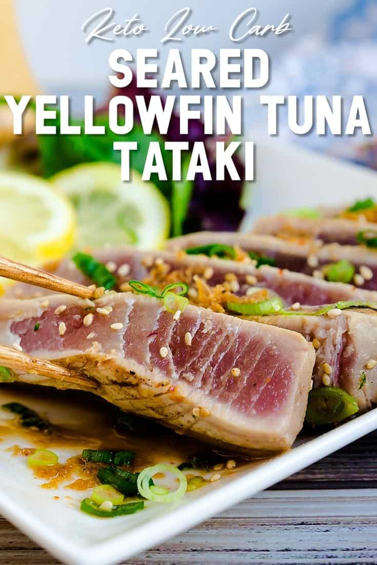 Seared Yellowfin Tuna - Tataki LowCarbingAsian Pin 2