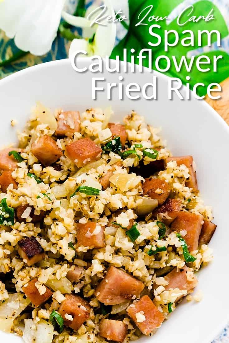 Spam Cauliflower Fried Rice LowCarbingAsian Pin 1
