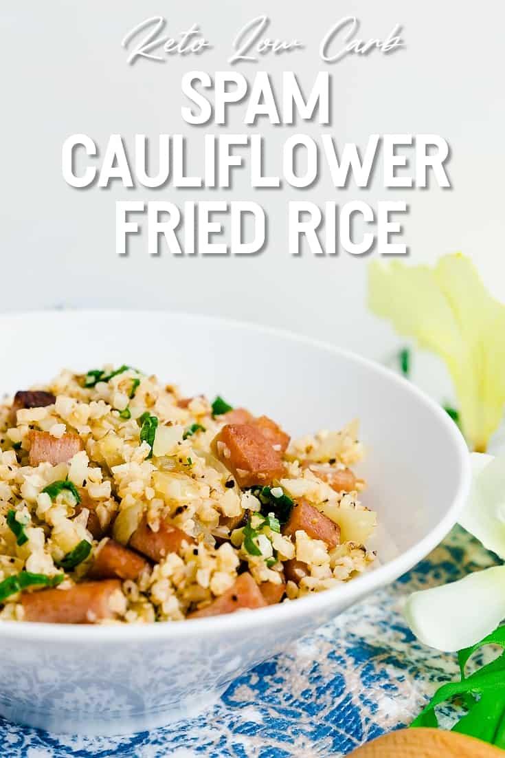 Keto Low Carb Spam Cauliflower Fried Rice