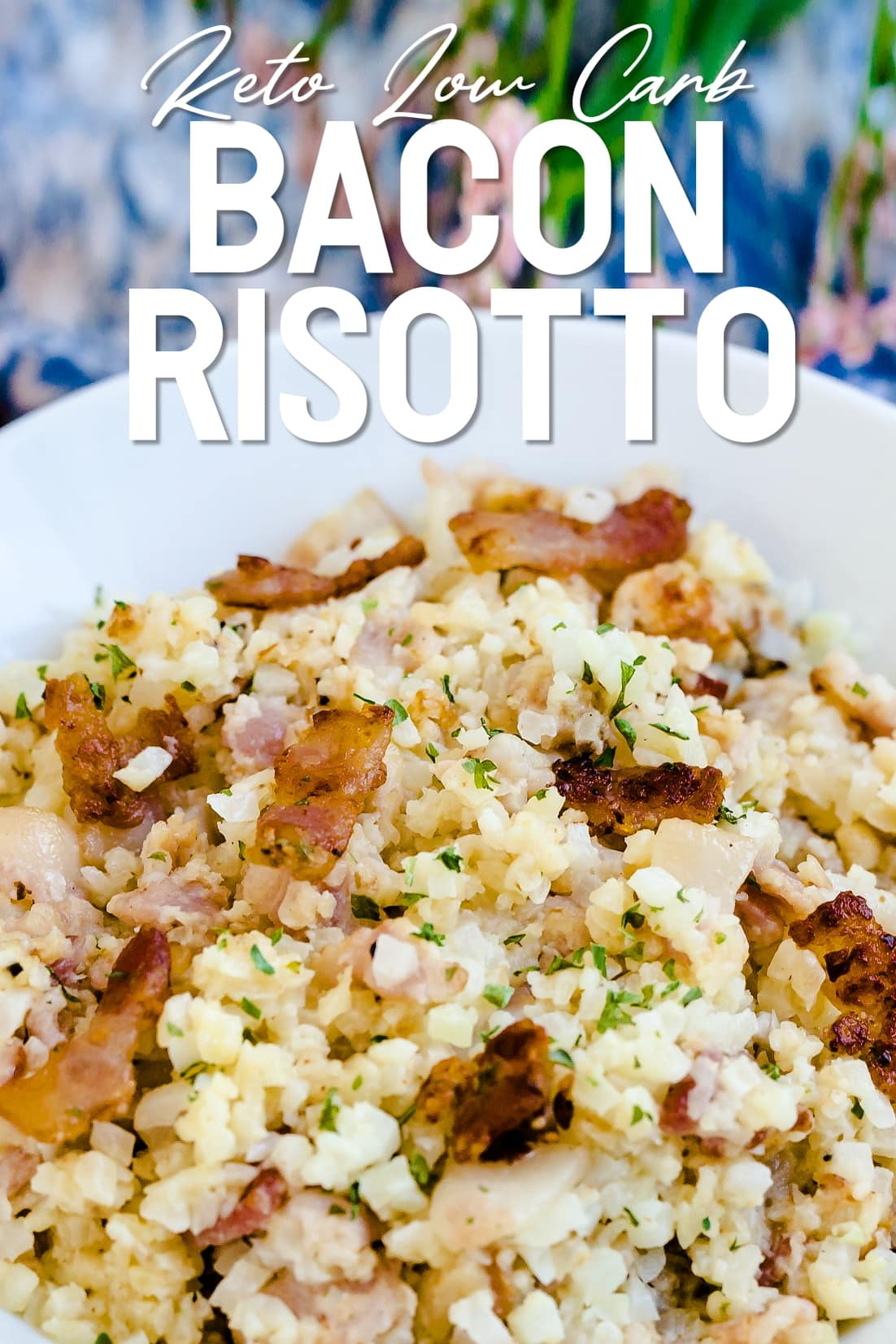 Keto Bacon Risotto served in a bowl with sprinkles of shredded parmesan