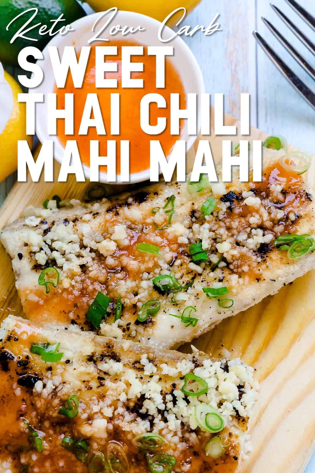 Keto Low Carb Sweet Thai Chili Mahi Mahi