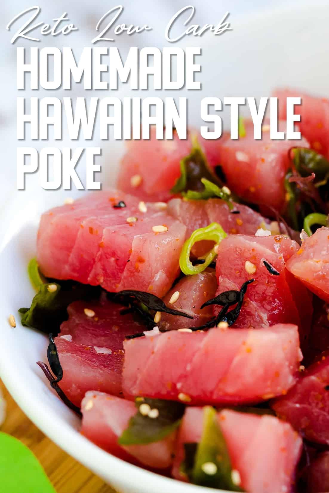 Homemade Hawaiian Style Poke