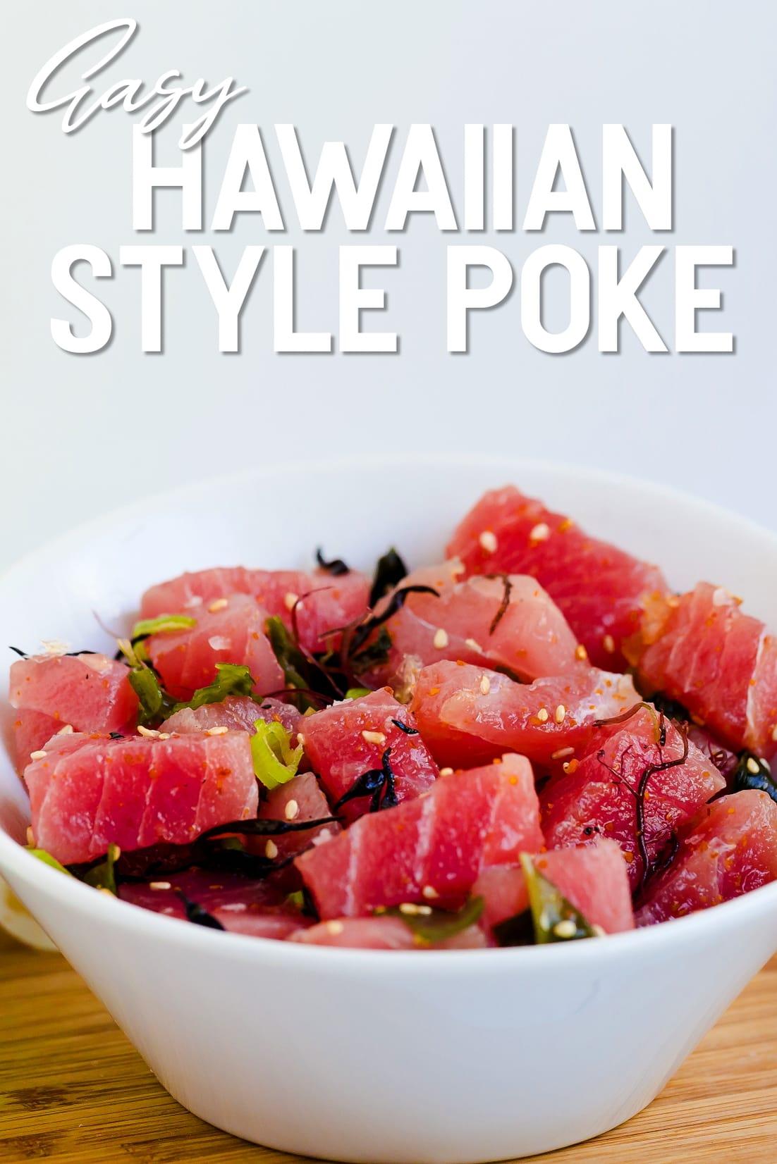 Best Hawaiian Authentic Ahi Poke in a white bowl