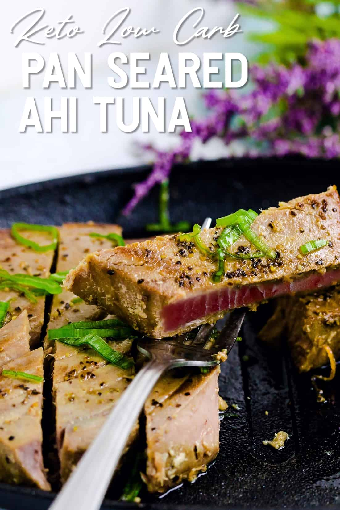 Pan Seared Ahi Tuna LowCarbingAsian Pin 1