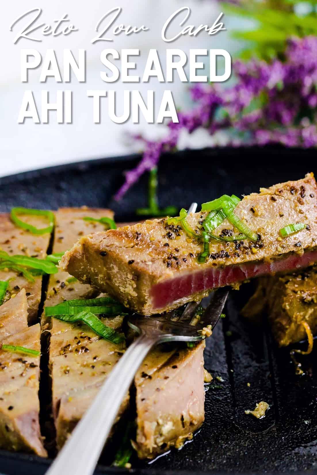 Pan Seared Ahi Tuna