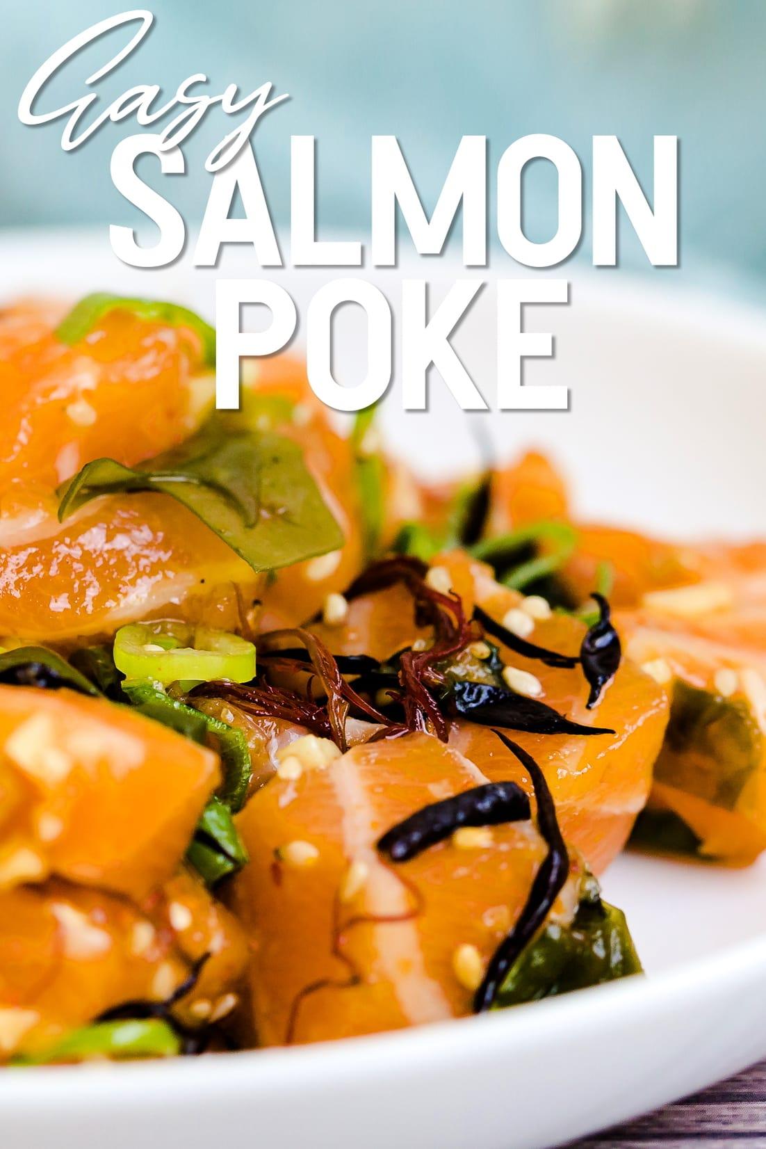 Salmon Poke served on a white plate