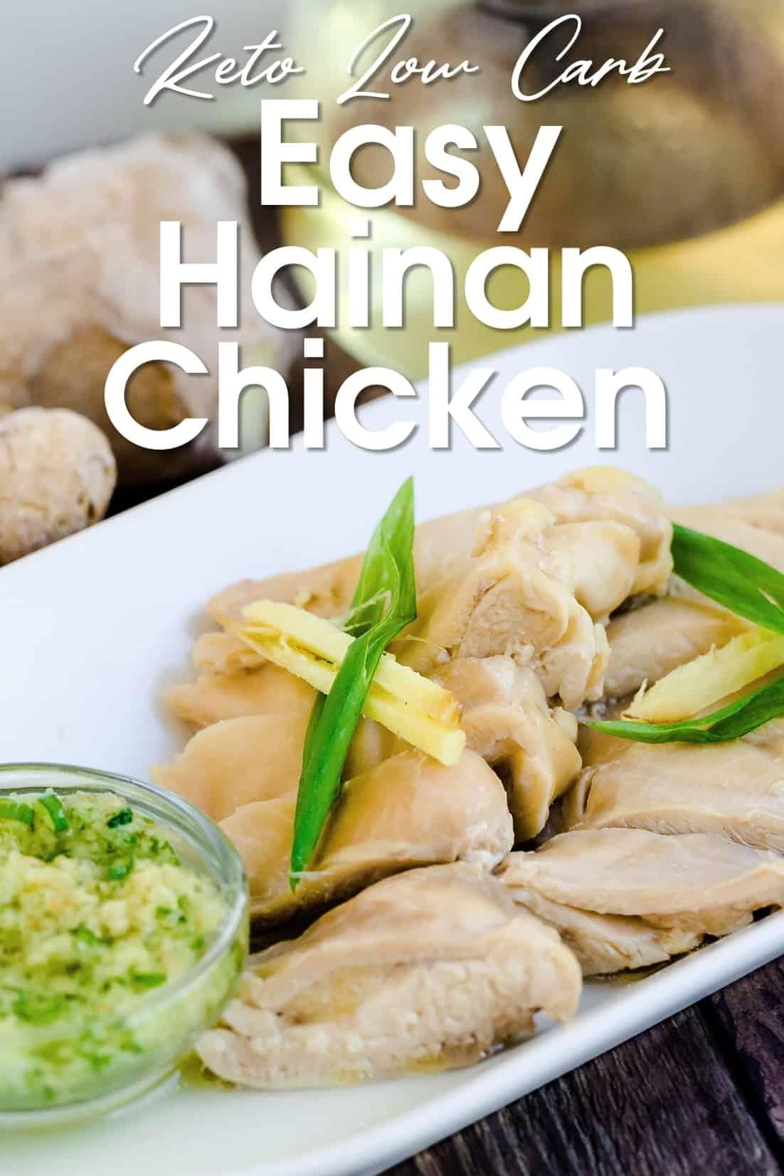 Easy Hainan Chicken