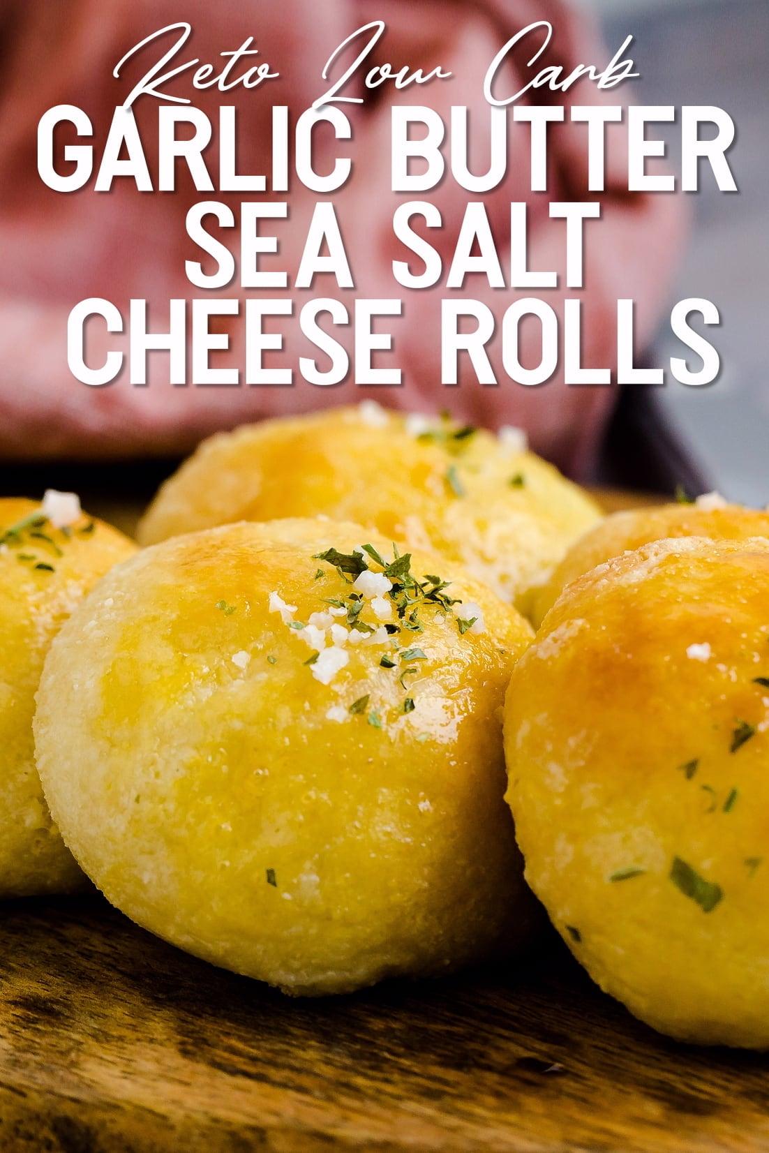 Garlic Butter Sea Salt Cheese Rolls close up