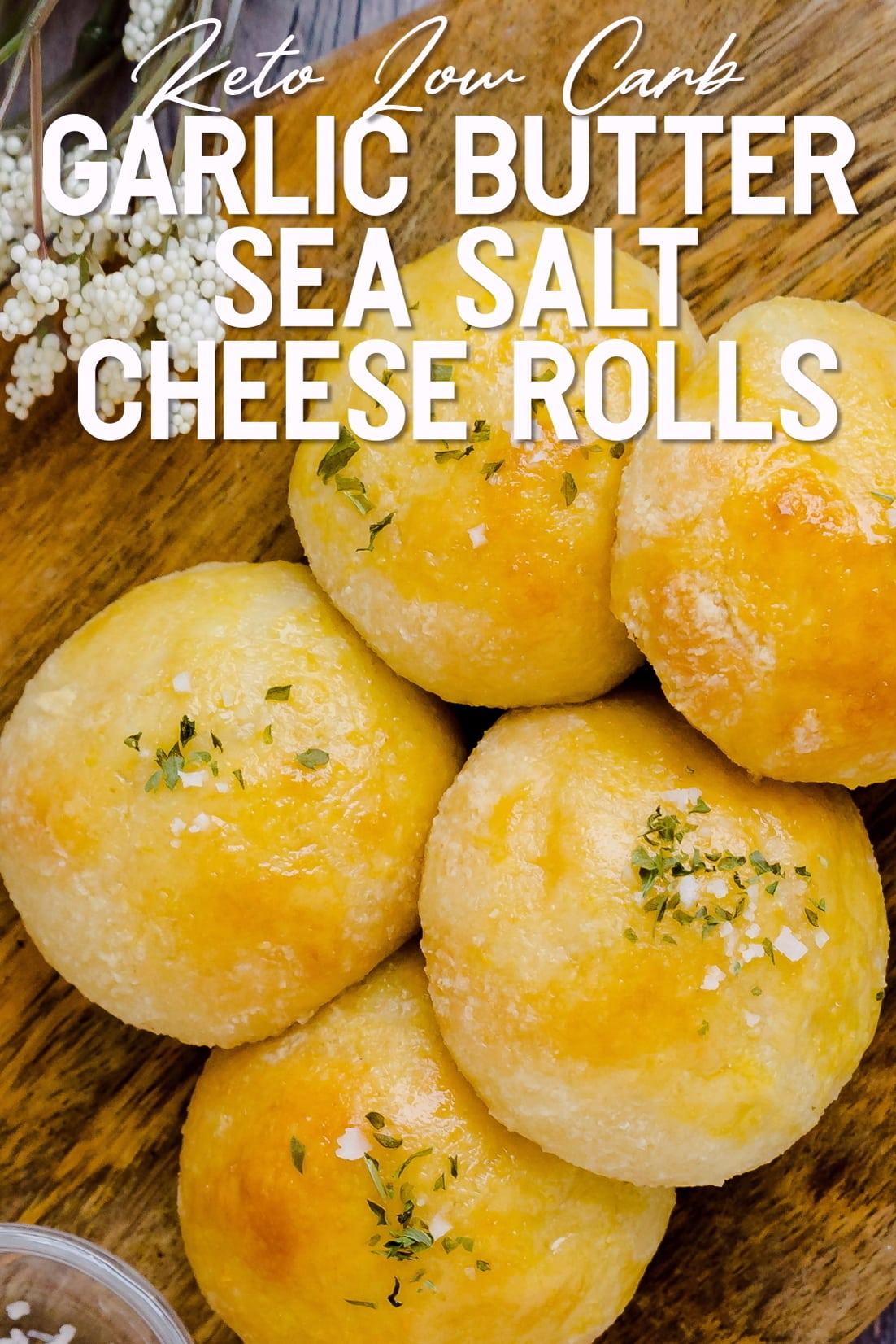 Garlic Butter Sea Salt Cheese Rolls Top down