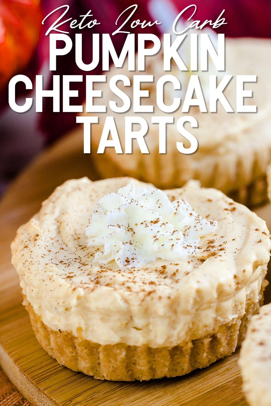Keto Low Carb Pumpkin Cheesecake Tarts close up