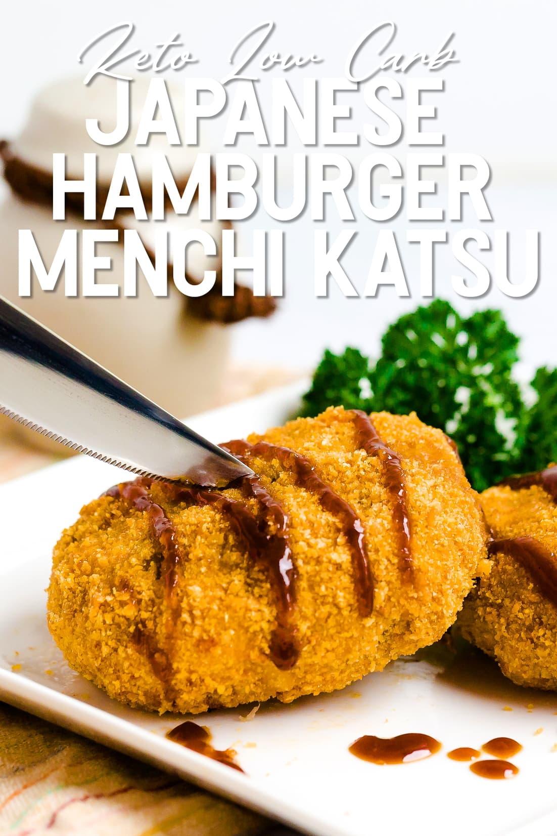 Keto Japanese Hamburger Cutlet Menchi Katsu with tonkatsu sauce being cut