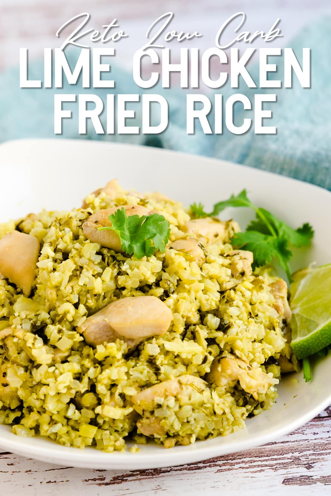 Keto Lime Chicken Cauliflower Fried Rice served in a white bowl