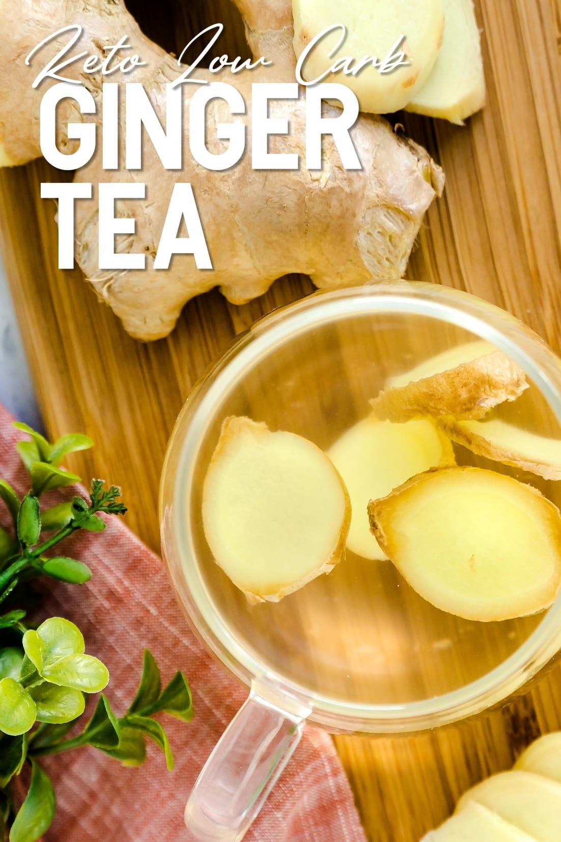 Keto Ginger Tea served inside a glass cup
