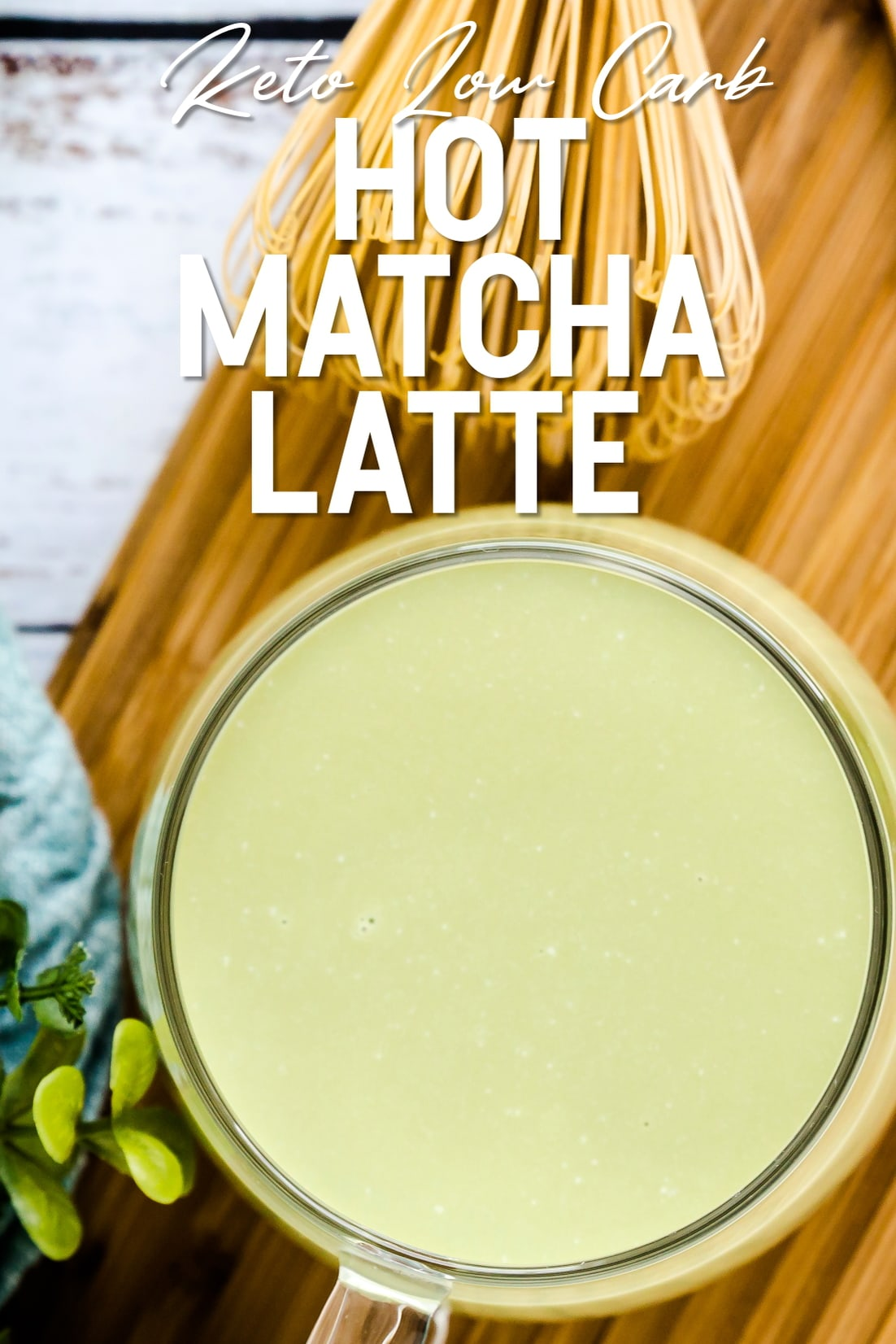 Keto Hot Matcha Latte served in a glass cup top down