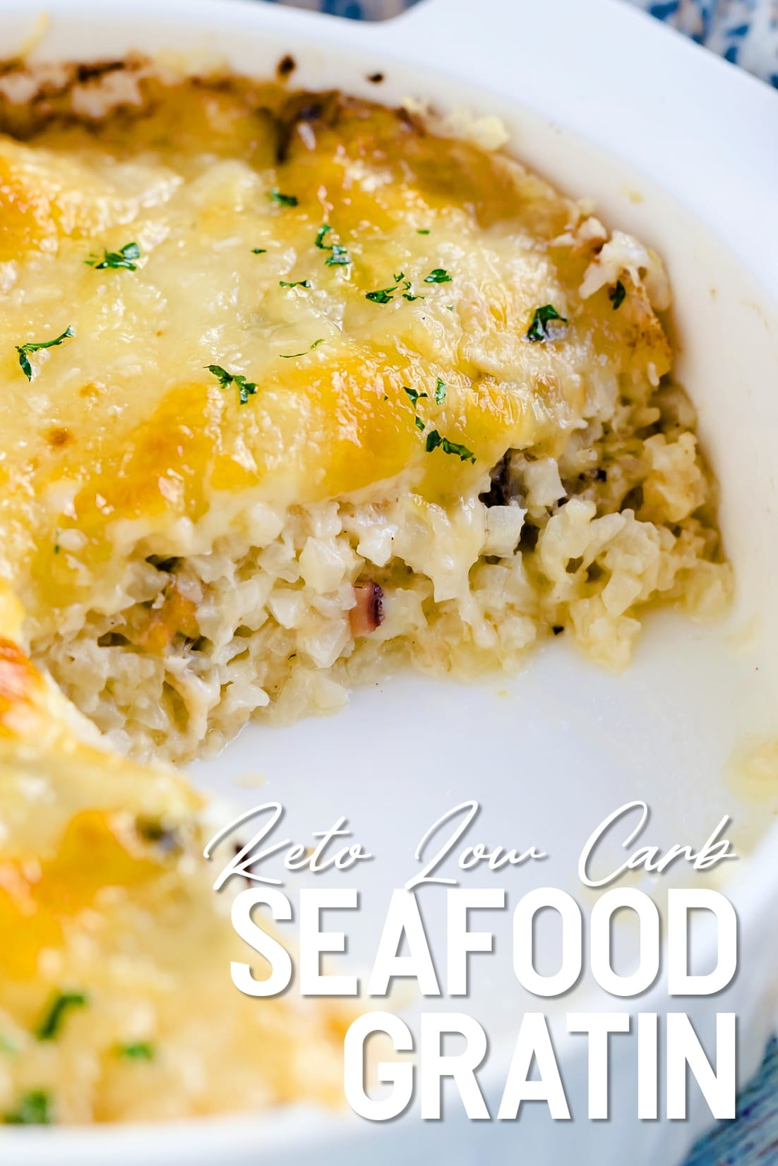 Keto Cauliflower Seafood Gratin showing cross sectional cut