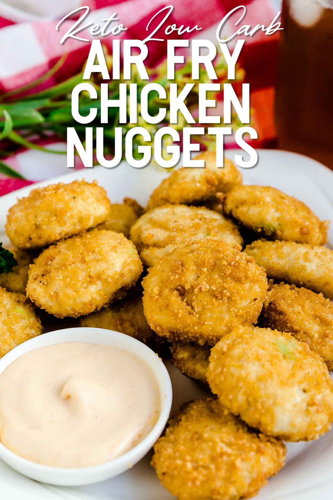 Air fried keto chicken nuggets served with spicy mayo dipping sauce