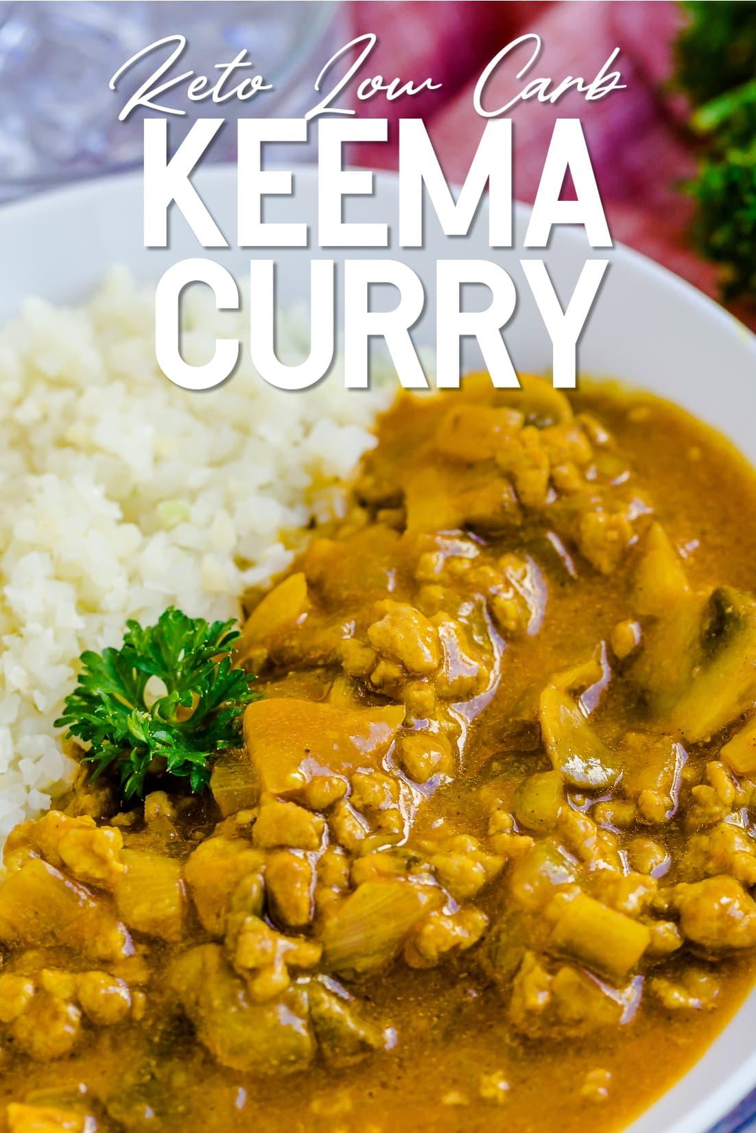Keto Keema Cauliflower Curry served in a white bowl with cauliflower rice